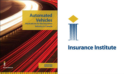 The report from the Insurance Institute of Canada examines some of the issues surrounding insurance for autonomous and semi-automated vehicles.